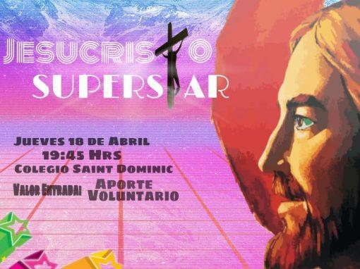 JESUCRISTO SUPERSTAR: Generación 2019