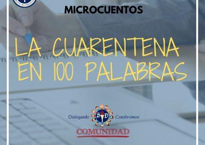 Microcuento Mi Cuarentena en 100 Palabras